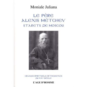 le-pere-alexis-metchev-starets-de-moscou